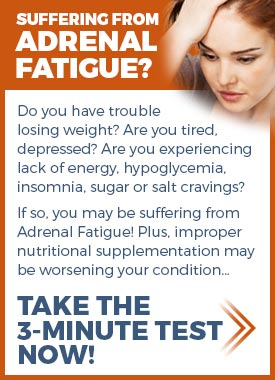 Let's find out if you have Adrenal Fatigue