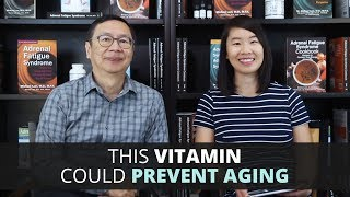 This Vitamin Could Prevent Aging