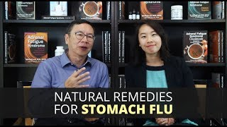 Natural Remedies for Stomach Flu
