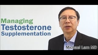 Managing Testosterone Supplementation