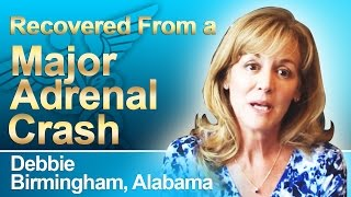 Adrenal Fatigue Syndrome Recovery Testimonial from Debbie