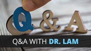 Q&A with Dr. Lam