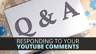 Responding to Your YouTube Comments