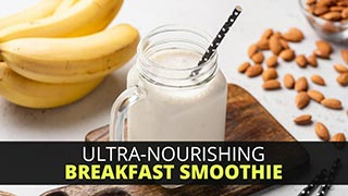 Ultra-Nourishing Breakfast Smoothie