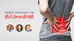 Expert Spotlight on Inflammation
