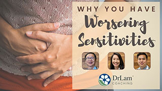 Why You Have Worsening Sensitivities